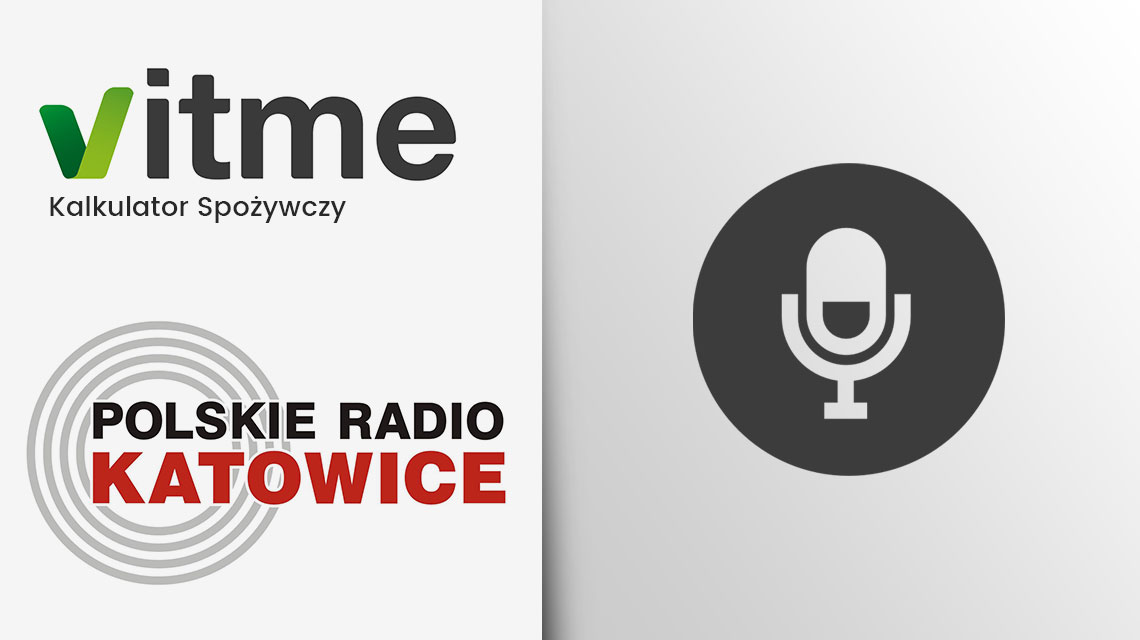 """Kalkulator Wartości Odżywczych VITME w audycji """"Nowoczesny Śląsk"""" Polskiego Radia Katowice"""